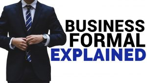 Business Formal Attire Explained (FOR MEN)