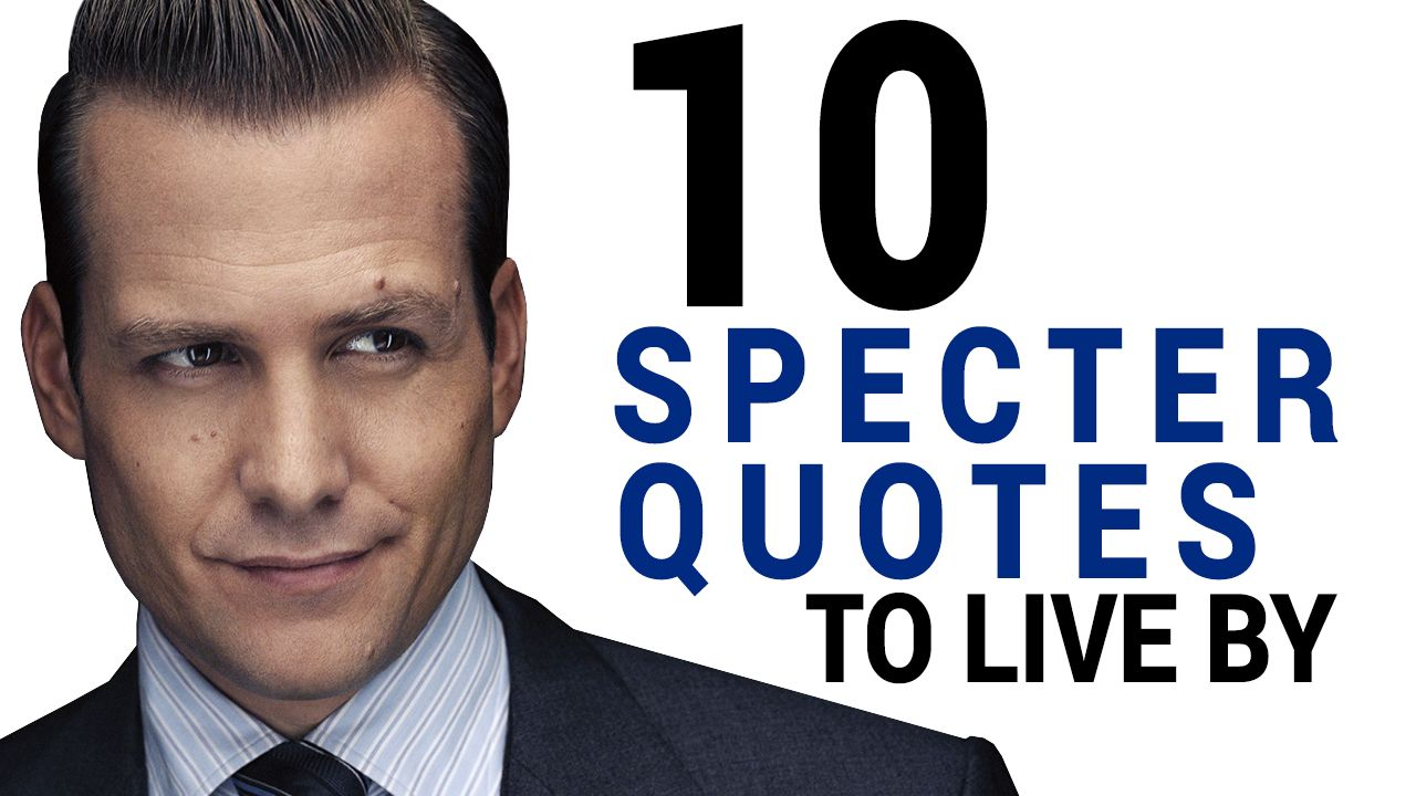 Harvey Specter Quotes : The TOP 10 (To Live By)