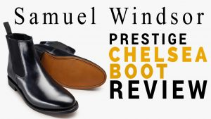 The Best Cheap Men's Chelsea Boots? (Samuel Windsor Chelsea Boot Review)