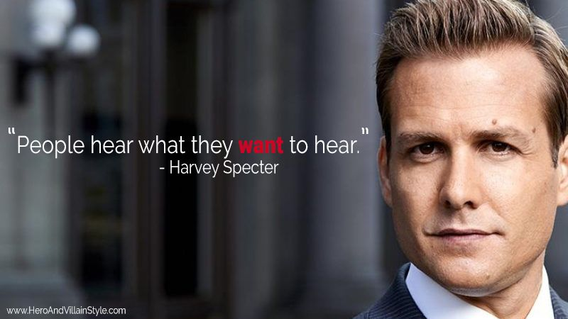"The quote ""people hear what they want to hear""."