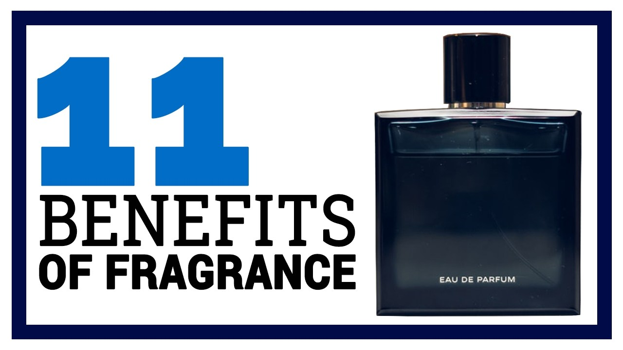 Benefits of Perfume : The TOP 11 (That Justify $)