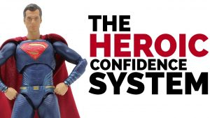 How to BUILD Confidence with The Heroic Confidence System