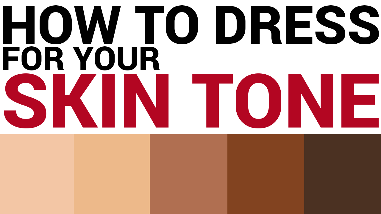 How to Dress for Your Skin Tone (Made SIMPLE)