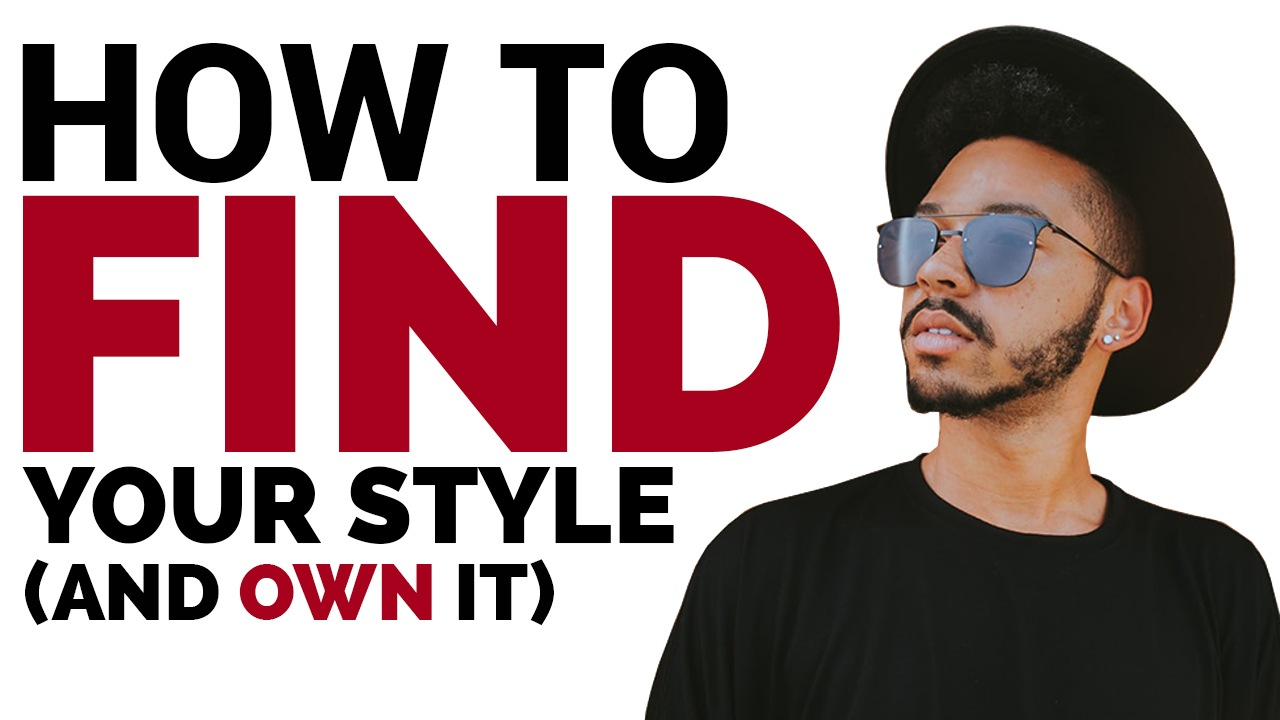 How to FIND Your Style (And Own It)