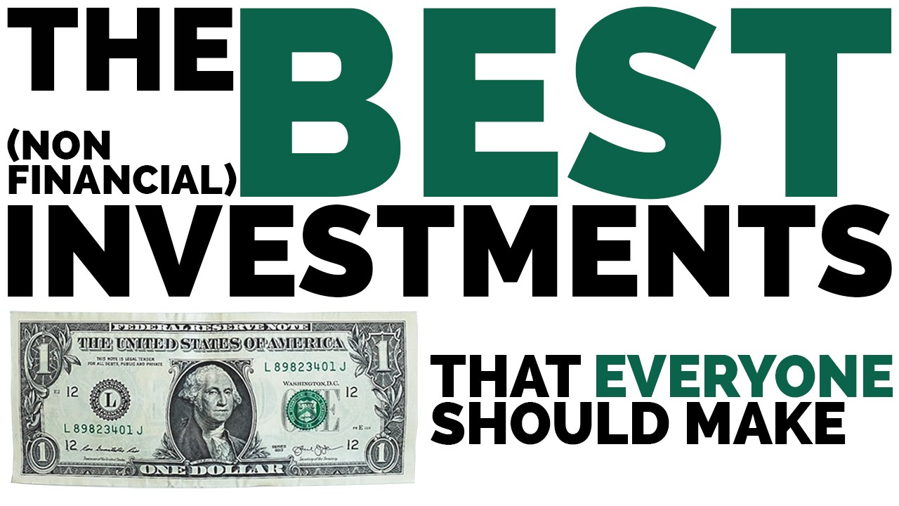The Best Investments That EVERYONE Should Make