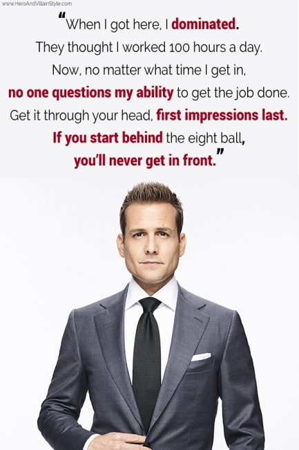 Harvey Specter quote on first impressions.