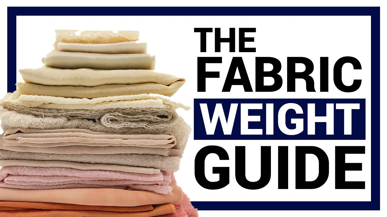 The Fabric Weight Guide: Materials, Calculation