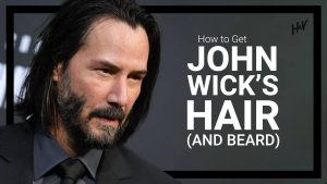 How to Get John Wick's Haircut and Beard