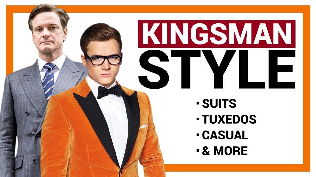 How to Dress Like a Kingsman: A Helpful Visual Guide