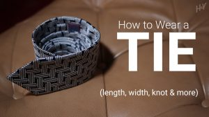 How to Wear a Tie: 9 Tips in a Helpful Visual Guide