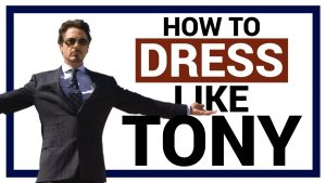 How to Dress Like Tony Stark from Iron Man