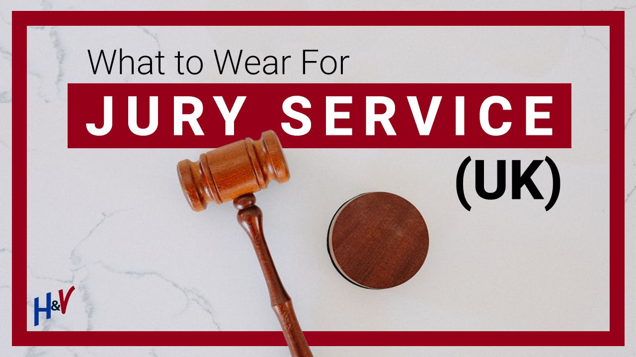 What to wear for jury service UK